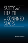 Safety and Health in Confined Spaces